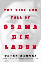The Rise and Fall of Osama Bin Laden