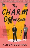 The charm offensive : a novel