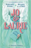 Jo & Laurie by Stohl, Margaret,