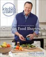 In the kitchen with David : QVC's resident foodie presents Comfort food shortcuts