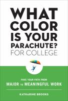 What Color is Your Parachute? for College