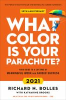 What color is your parachute 2021 : your guide to a lifetime of meaningful work and career success