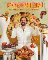 Foodheim : a culinary adventure