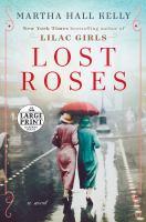 Lost roses : a novel