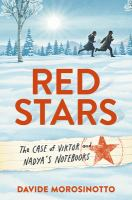 Red stars : the case of Viktor and Nadya's notebooks
