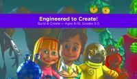 Engineered to create! Build & create.
