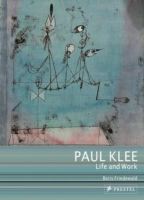 Paul Klee : life and work