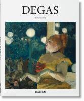 Edgar Degas, 1834-1917 : on the dance floor of modernity