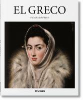 El Greco : Domenikos Theotokopoulos 1541-1614 : a prophet of modernism