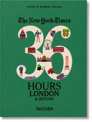 36 hours.   London & beyond