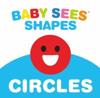 Baby sees shapes : circles