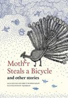 Mother steals a bicycle and other stories