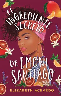 El Ingrediente Secreto De Emoni Santiago