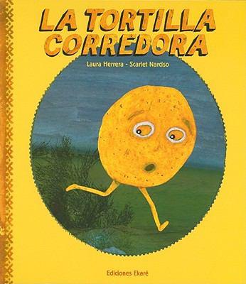 La tortilla corredora by Herrera, Laura,