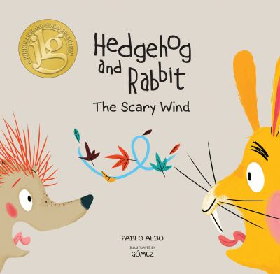 Hedgehog and rabbit : the scary wind