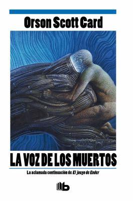 La Voz De Los Muertos = Speaker for the Dead
