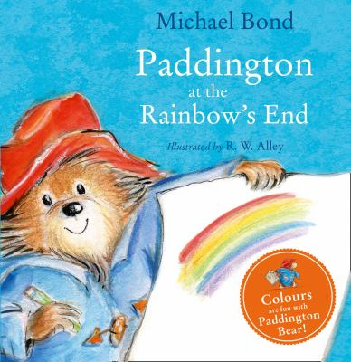 Link to Catalogue record for Paddington at the rainbow's end