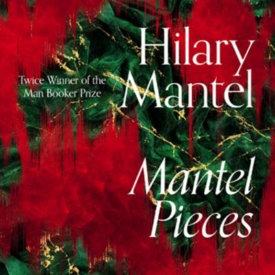 Audiobook cover for Mantel pieces
