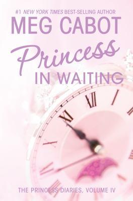 Princess in waiting: Princess diaries, vol. IV