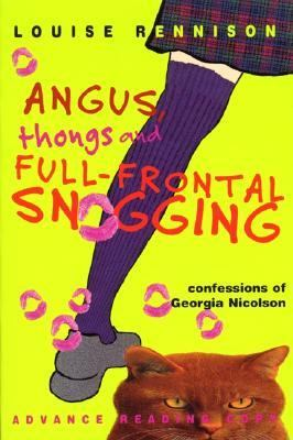 Angus, thongs and full-frontal snogging: confessions of Georgia Nicolson