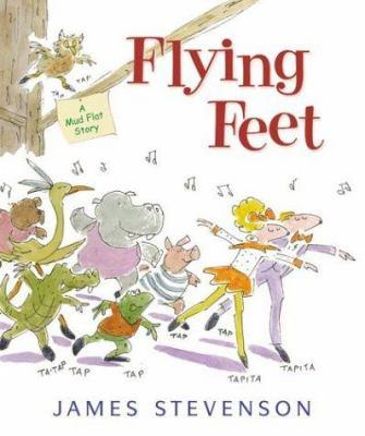 Flying feet :  a Mud Flat story