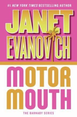 Motor mouth: an Alexandra Barnaby novel