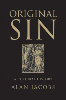 Original sin : a cultural history