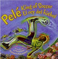 Pelé, king of soccer =   Pelé, el rey del fútbol
