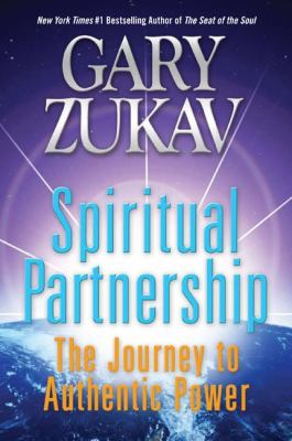 Spiritual partnership : the journey to authentic power