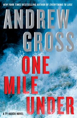 One mile under : a Ty Hauck novel