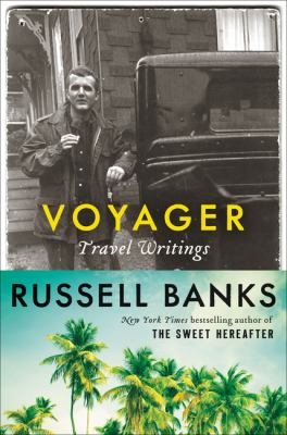 Voyager: travel writings
