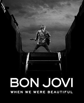 Bon Jovi : when we were beautiful