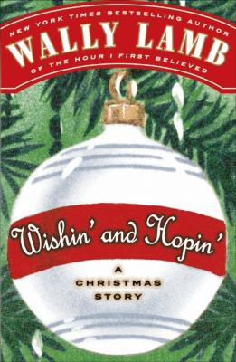 Wishin' and hopin' : a Christmas story