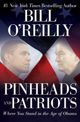 Pinheads and patriots: where you stand in the age of Obama