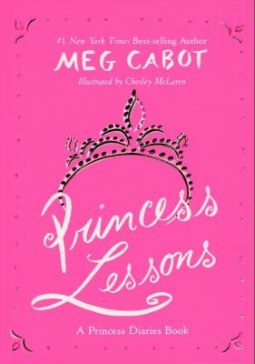 Princess lessons : a princess diaries book.