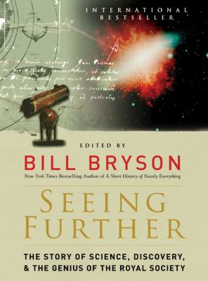 Seeing further: the story of science, discovery & the genius of the Royal Society
