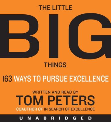 The little big things : 163 ways to pursue excellent.