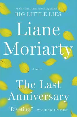 The last anniversary a novel