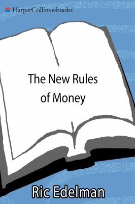 The new rules of money : 88 strategies for financial success today