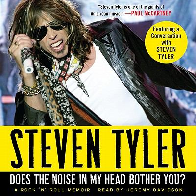 Does the noise in my head bother you? : [a rock 'n' roll memoir]