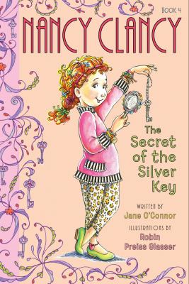 Fancy Nancy secret of the silver key