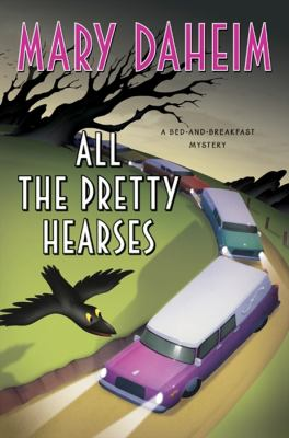 All the pretty hearses a bed-and-breakfast mystery