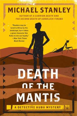 Death of the mantis a Detective Kubu mystery