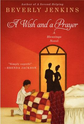 A wish and a prayer a blessings novel