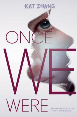 Once we were : the second book in the Hybrid chronicles