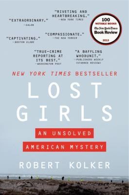 Lost girls : an unsolved American mystery
