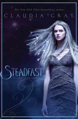 Steadfast : a Spellcaster novel