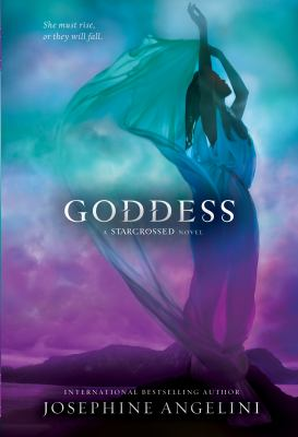 Goddess : a Starcrossed novel