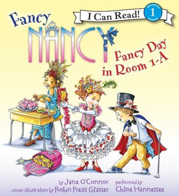 Fancy Nancy : fancy day in room 1-A