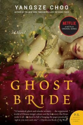 The Ghost Bride A Novel